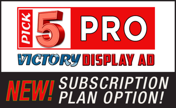 3a. Pick 5 PRO Victory Display Ad Package